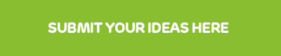 Submit your ideas here